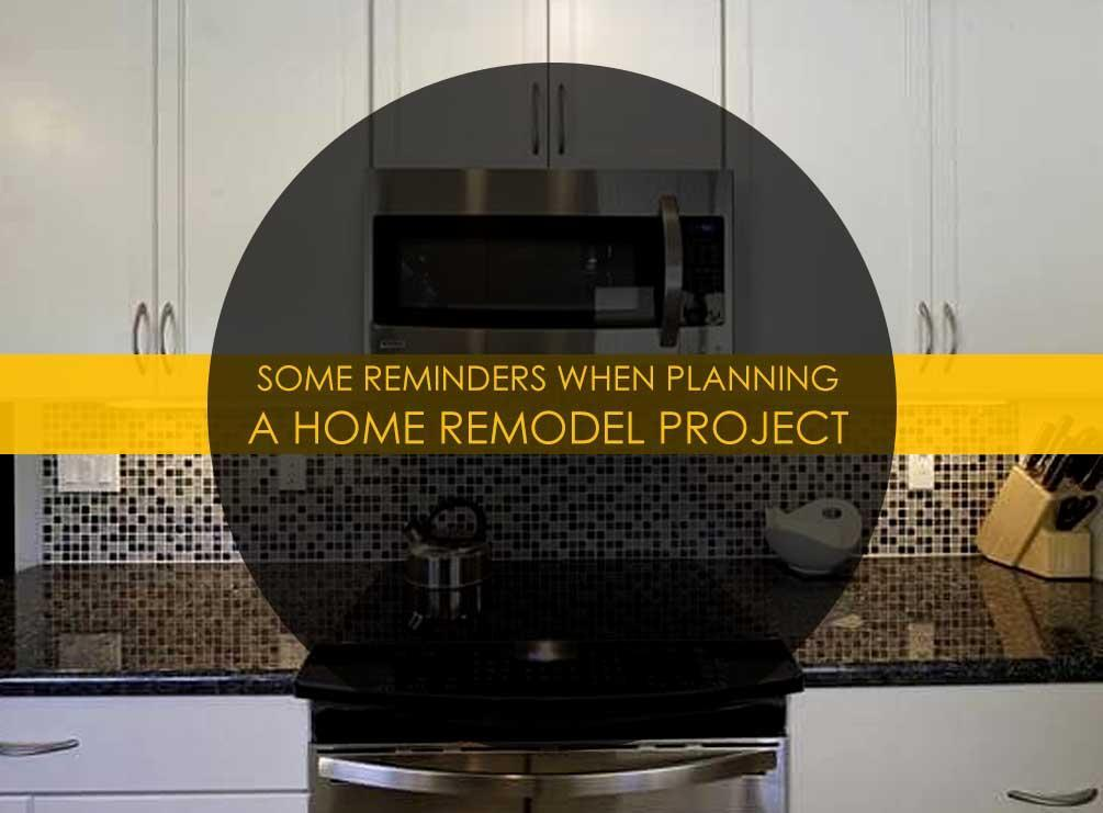 Some reminders when planning a home remodel project for How to plan a remodeling project
