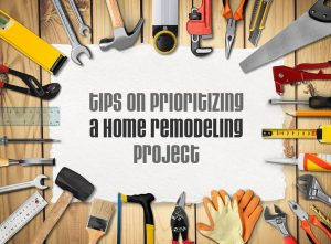 Tips on Prioritizing a Home Remodeling Project